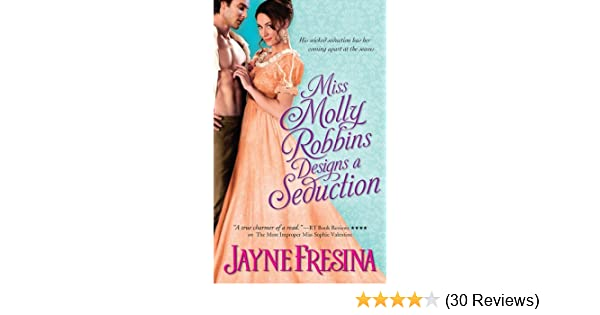 Miss Molly Robbins Designs A Seduction Sydney Dovedale Book 4