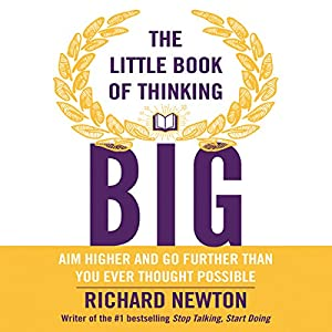 The Little Book of Thinking Big Audiobook