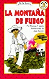 La Montana De Fuego / Hill of Fire (Reading Rainbow Book) (Spanish Edition)
