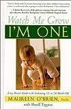 Watch Me Grow, Maureen O'Brien and Sherill Tippins, 0688168787