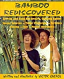 Bamboo Rediscovered, Victor Cusack, 0959588981
