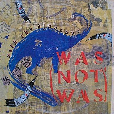 Was Not Was - Walk the Dinosaur - Zortam Music