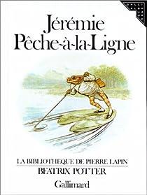 Jérémie Pêche-à-la-Ligne par Potter