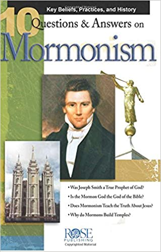 Q A On Mormonism Pamphlet Key Beliefs Practices And History Rose Publishing  Amazon Com Books