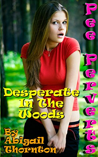 Girl desperate pee story