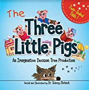 The Three Little Pigs: An Imaginative Decision Tree Production (Two-Sided Tails)