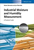 Industrial Moisture and Humidity Measurement - a Practical Guide, Wernecke, 3527331778