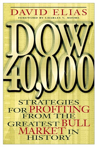 Dow 40 000  Strategies For Profiting From The Greatest Bull Market In History