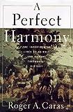 A Perfect Harmony, Roger A. Caras, 0684811006