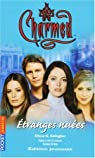 Charmed, tome 18 : Etranges nuées par Gallagher