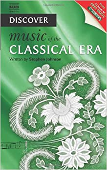 Discover Music of the Classical Era (Book and Website with music)