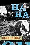 The Ha-ha, David Kirby, 0807128945