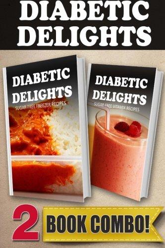 Sugar-Free-Freezer-Recipes-and-Sugar-Free-Vitamix-Recipes-2-Book-Combo-Diabetic-Delights