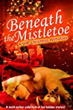 Bargain eBook - Beneath the Mistletoe