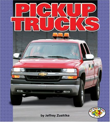 Pickup Trucks (Pull Ahead Books) by Brand: Lerner Pub Group (L)