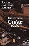 The Ultimate Cigar Book : 1993-2003, Hacker, Richard Carleton, 0931253144