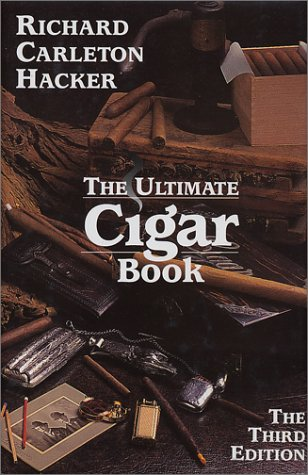 The Ultimate Cigar Book (Tenth Anniversary Edition 1993-2003)