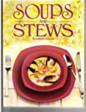 Soups and Stews, Barbara GRUNES, 156987140X