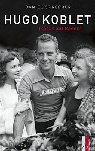 Hugo Koblet: IkarusaufRäder