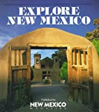 Explore New Mexico, Richard C. Sandoval, 0937206083