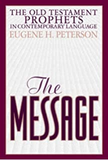 The Message Old Testament Prophets: In Contemporary Language