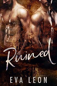 Ruined: An M/M Omegaverse Mpreg Romance by [Leon, Eva]