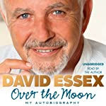 Over the Moon: My Autobiography | David Essex