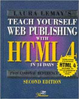 Teach Yourself Web Publishing with HTML in 14 Days: Professional Reference Edition (Sams Teach Yourself)