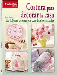COSTURA PARA DECORAR LA CASA (Diseño Y Moda (el Drac))
