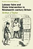 Laissez-Faire and State Intervention in 19th Century Britain 9780333099254