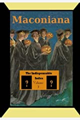 The Indispensable Index to Maconiana (Volume 7) Paperback