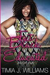 Fat Black & Educated Paperback