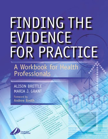 Finding the Evidence for Practice: A Workbook for Health Professionals, 1e
