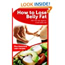 How to Lose Belly Fat - The cheat sheet to help you lose the belly fat and keep it gone (plus lean meal recipes)