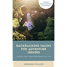Backpacking Hacks For Adventure Seekers: Learning How To Pick Your Lasting Backpack For Your Travel Trips