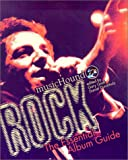 Musichound Rock: The Essential Album Guide (Musichound Essential Album Guides)
