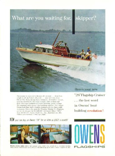 (What are you waiting for, skipper Owens Flagships 28 Cruiser power yacht ad 1959)