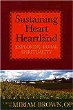 Sustaining Heart in the Heartland, Miriam Brown Op, 0809143194