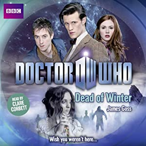 Doctor Who: Dead of Winter Hörbuch