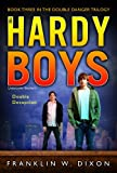 Double Deception (Double Danger Trilogy, Book 3 / Hardy Boys: Undercover Brothers, No. 27)