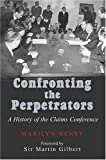 Confronting the Perpetrators, Marilyn Henry, 0853036284