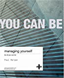 Managing Yourself, Paul Morgan, 1843040239