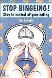 Stop Binging!, Lee Janogly, 0716021250