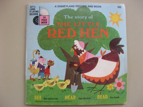 The Story of the Little Red Hen: A Disneyland Record and Book