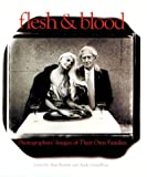 img - for Flesh & Blood: Photographers' Images of Their Own Families book / textbook / text book
