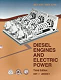 Diesel Engines and Electric Power, Ron Baker and International Association of Drilling Contractors, 0886981697