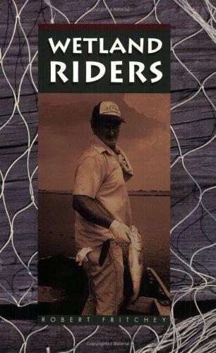 Wetland Riders