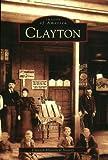 Clayton, Clayton Historical Society, 073853093X