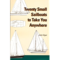 Twenty Small Sailboats to Take You Anywhere