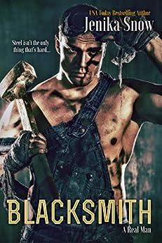 Blacksmith (A Real Man, 10) by [Snow, Jenika]